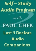 Paul Chek's The Last 4 Doctors Audio Companions - Audio Series)