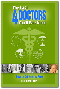 Paul Chek's The Last 4 Doctors You'll Ever Need e-book